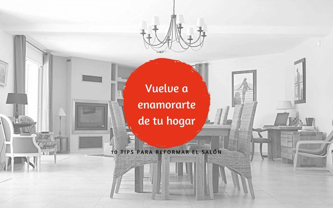 Vuelve a enamorarte de tu hogar – 10 tips para el salón